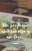 Un perfume, una sonrisa y un beso