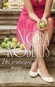 Nora Roberts - Un príncipe muy atractivo