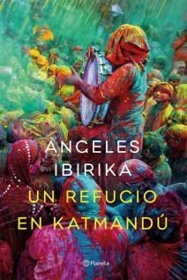 Ángeles Ibirika - Un refugio en Katmandú