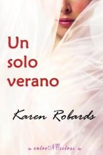 Karen Robards - Un solo verano