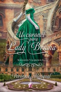 Verónica Mengual - Un coronel para lady Briana