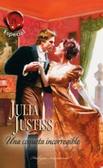 Julia Justiss - Una coqueta incorregible