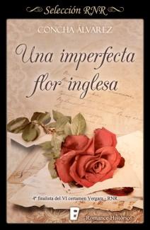 Concha Álvarez - Una imperfecta flor inglesa
