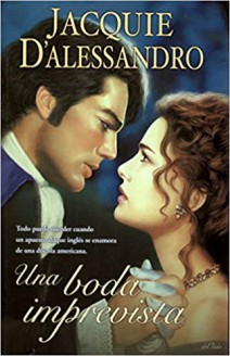Jacquie D'Alessandro - Una boda imprevista