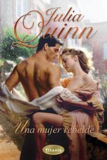 Julia Quinn - Una mujer rebelde