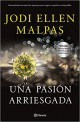 Jodi Ellen Malpas - Una pasión arriesgada