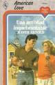 Judith Arnold - Una amistad inquebrantable