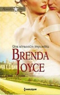 Brenda Joyce - Una atracción imposible