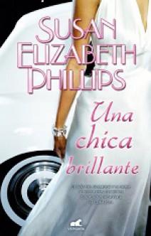 Susan Elizabeth Phillips - Una chica brillante