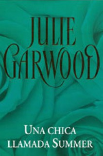 Julie Garwood - Una chica llamada Summer