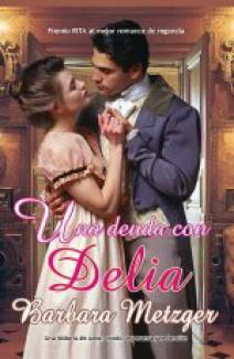 Barbara Metzger - Una deuda con Delia