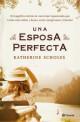 Katherine Scholes - Una esposa perfecta