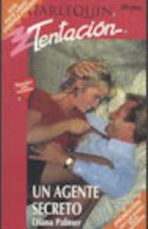 Diana Palmer - Un agente secreto