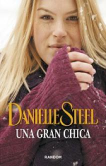 Danielle Steel - Una gran chica