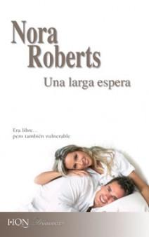Nora Roberts - Una larga espera