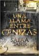 Sabaa Tahir - Una llama entre cenizas