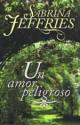 Sabrina Jeffries - Un amor peligroso