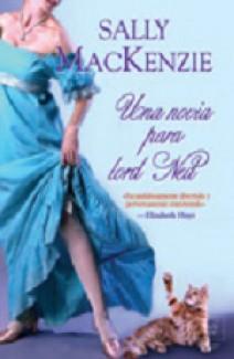 Sally MacKenzie - Una novia para lord Ned