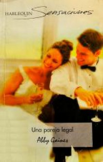 Abby Gaines - Una pareja legal