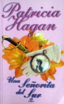 Patricia Hagan - Una señorita del Sur