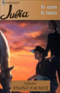Diana Palmer - Un Asunto de Familia