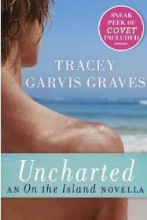 Tracey Garvis Graves - Uncharted