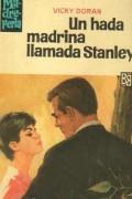Un hada madrina llamada Stanley