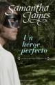 Samantha James - Un héroe perfecto