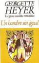Georgette Heyer - Un hombre sin igual