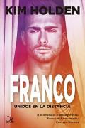 Franco: Unidos en la distancia