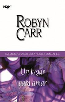 Robyn Carr - Un lugar para amar