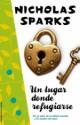Nicholas Sparks - Un lugar donde refugiarse