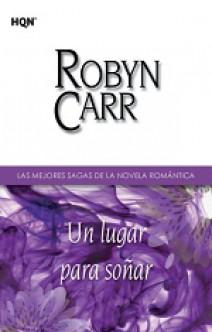 Robyn Carr - Un lugar para soñar