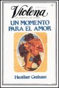 Un momento para el amor