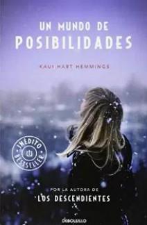 Kaui Hart Hemmigs - Un Mundo De Posibilidades