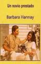 Barbara Hannay - Un novio prestado