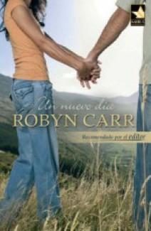 Robyn Carr - Un nuevo día