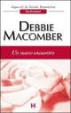 Debbie Macomber - Un nuevo encuentro