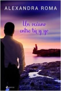 Alexandra Roma - Un océano entre tú y yo