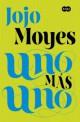 Jojo Moyes - Uno Más Uno