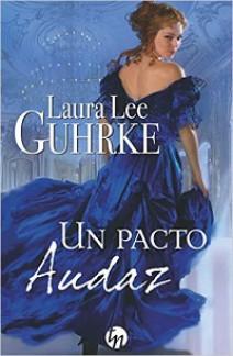 Laura Lee Guhrke - Un pacto audaz