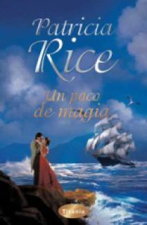 Patricia Rice - Un poco de magia