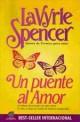 Lavyrle Spencer - Un puente al amor