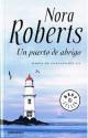 Nora Roberts - Un puerto de abrigo
