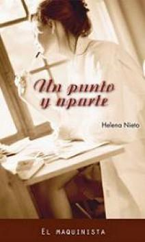 Helena Nieto - Un punto y aparte