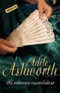 Adele Ashworth - Un romance escandaloso
