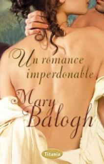 Mary Balogh - Un romance imperdonable