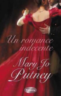 Mary Jo Putney - Un romance indecente