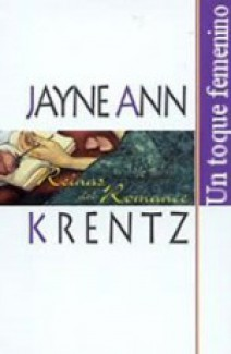 Jayne Ann Krentz - Un toque femenino