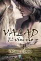 Vanesa Cantero - Valad, el vínculo